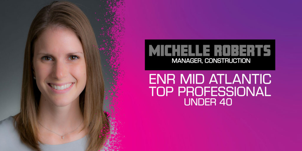 Michelle Roberts is an ENR Top Professional Under 40