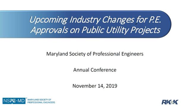 Upcoming Industry Changes for P.E. Approvals on Public Utility Projects Presentation Title Card
