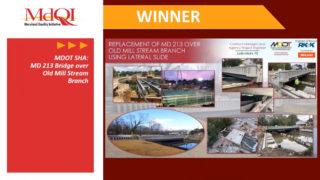 MdQI Innovation Award Winner - MD 213 Bridge Replacement